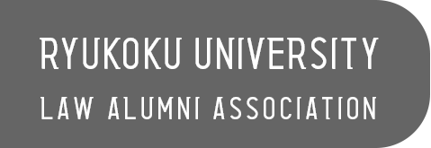 RYUKOKU UNIVERSITY LAW ALUMNI ASSOCIATION