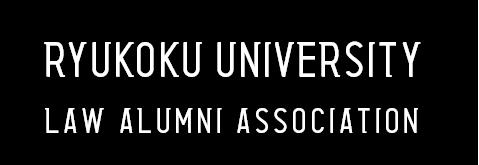 RYUKOKU UNIVERSITY LAW ALUMNI ASSOCIATION